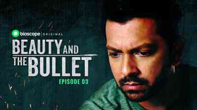 Beauty and the Bullet Episode - 03 (Chase the Bird)