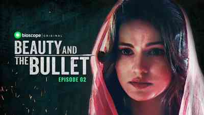 Beauty and the Bullet Episode - 02 (Friends or Foe)