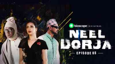 Neel Dorja Episode - 05