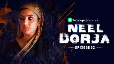 Neel Dorja Episode - 02